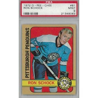 1972/73 O-Pee-Chee Hockey #81 Ron Schock PSA 9 (Mint) *9063 (Reed Buy)