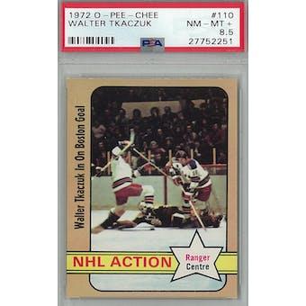 1972/73 O-Pee-Chee Hockey #110 Walter Tkaczuk PSA 8.5 (NM-MT+) *2251 (Reed Buy)