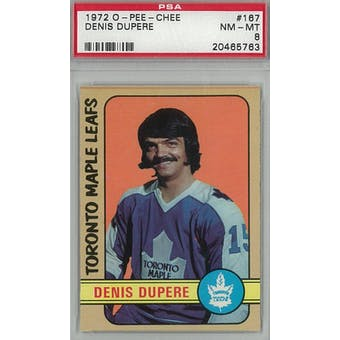 1972/73 O-Pee-Chee Hockey #167 Denis Dupere PSA 8 (NM-MT) *5763 (Reed Buy)
