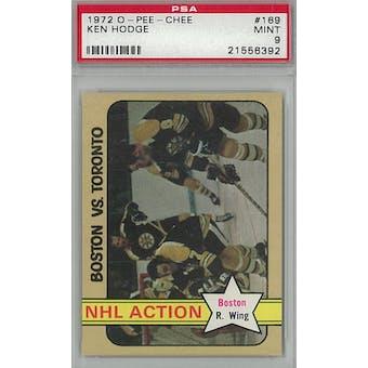 1972/73 O-Pee-Chee Hockey #169 Ken Hodge PSA 9 (Mint) *6392 (Reed Buy)