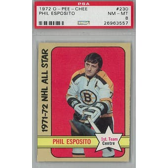 1972/73 O-Pee-Chee Hockey #230 Phil Esposito PSA 8 (NM-MT) *3557 (Reed Buy)