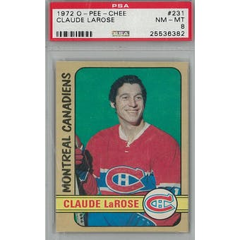 1972/73 O-Pee-Chee Hockey #231 Claude LaRose PSA 8 (NM-MT) *6382 (Reed Buy)