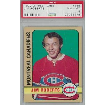 1972/73 O-Pee-Chee Hockey #269 Jim Roberts PSA 8 (NM-MT) *3979 (Reed Buy)