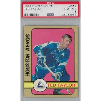 1972/73 O-Pee-Chee Hockey #312 Ted Taylor PSA 8 (NM-MT) *3989 (Reed Buy)