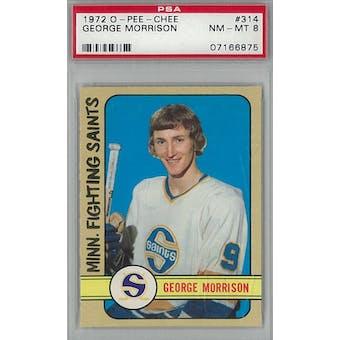 1972/73 O-Pee-Chee Hockey #314 George Morrison PSA 8 (NM-MT) *6875 (Reed Buy)