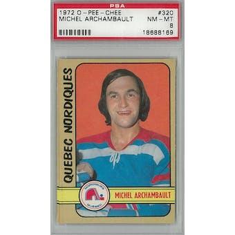 1972/73 O-Pee-Chee Hockey #320 Michel Archambault RC PSA 8 (NM-MT) *8169 (Reed Buy)