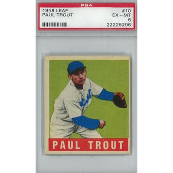 1948 Leaf Baseball #10 Paul Trout PSA 6 (EX-MT) *5206 (Reed Buy)