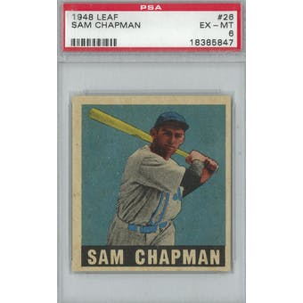 1948 Leaf Baseball #26 Sam Chapman PSA 6 (EX-MT) *5847 (Reed Buy)