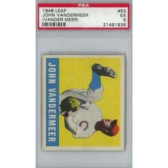 1948 Leaf Baseball #53 Johnny Vander Meer PSA 5 (EX) *1935 (Reed Buy)