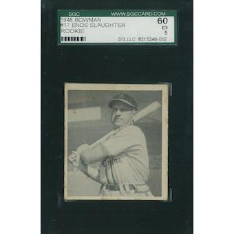 1948 Bowman Baseball #17 Enos Slaughter SGC 60 (EX) *8002 (Reed Buy)