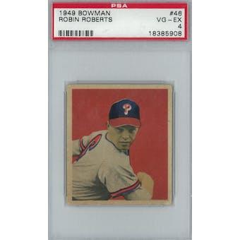 1949 Bowman Baseball #46 Robin Roberts RC PSA 4 (VG-EX) *5908 (Reed Buy)