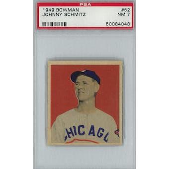 1949 Bowman Baseball #52 Johnny Schmitz PSA 7 (NM) *4048 (Reed Buy)