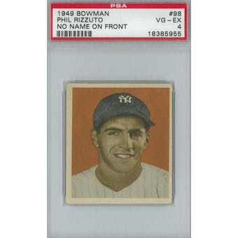 1949 Bowman Baseball #98 Phil Rizzuto NNOF PSA 4 (VG-EX) *5955 (Reed Buy)