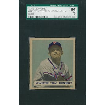 "1949 Bowman Baseball #145 Sylvester ""Blix"" Donnelly SGC 84 (NM) *2255 (Reed Buy)"