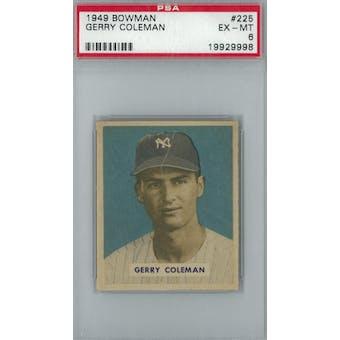 1949 Bowman Baseball #225 Gerry Coleman PSA 6 (EX-MT) *9998 (Reed Buy)