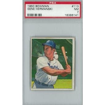 1950 Bowman Baseball #113 Gene Hermanski PSA 7 (NM) *6141 (Reed Buy)