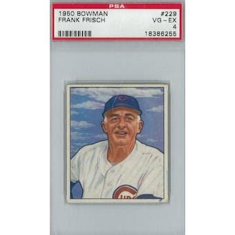 1950 Bowman Baseball #229 Frank Frisch PSA 4 (VG-EX) *6255 (Reed Buy)