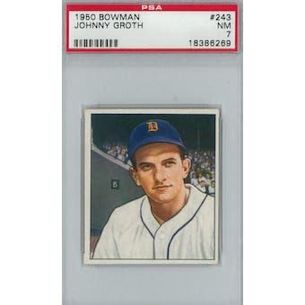 1950 Bowman Baseball #243 Johnny Groth PSA 7 (NM) *6269 (Reed Buy)