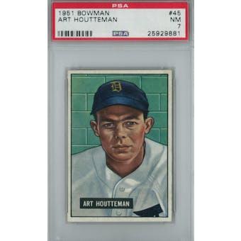 1951 Bowman Baseball #45 Art Houtteman PSA 7 (NM) *9881 (Reed Buy)