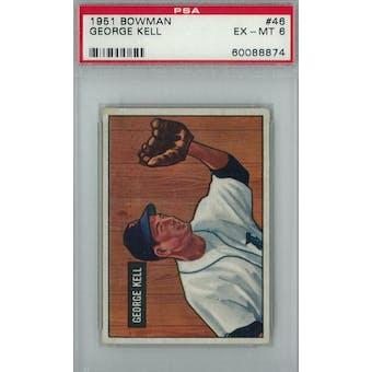 1951 Bowman Baseball #46 George Kell PSA 6 (EX-MT) *8874 (Reed Buy)