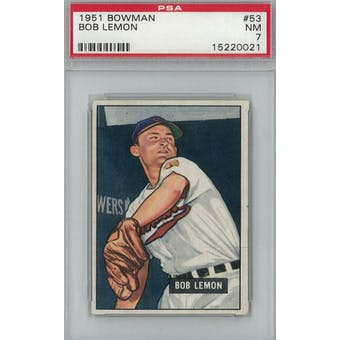 1951 Bowman Baseball #53 Bob Lemon PSA 7 (NM) *0021 (Reed Buy)