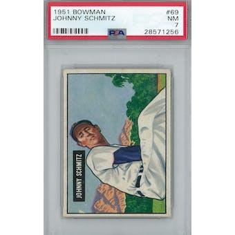 1951 Bowman Baseball #69 Johnny Schmitz PSA 7 (NM) *1256 (Reed Buy)