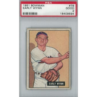1951 Bowman Baseball #78 Early Wynn PSA 2 (Good) *9594 (Reed Buy)