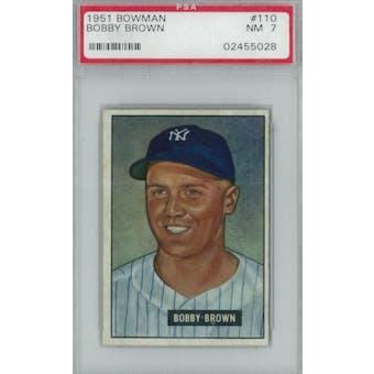 1951 Bowman Baseball #110 Bobby Brown PSA 7 (NM) *5028 (Reed Buy)