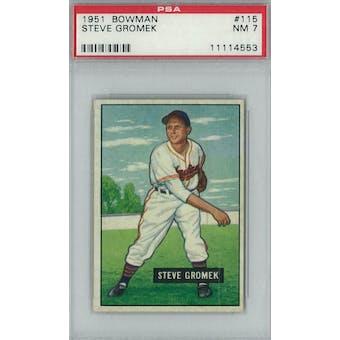 1951 Bowman Baseball #115 Steve Gromek PSA 7 (NM) *4553 (Reed Buy)