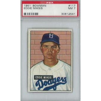 1951 Bowman Baseball #117 Eddie Miksis PSA 7 (NM) *2541 (Reed Buy)