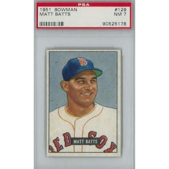 1951 Bowman Baseball #129 Matt Batts PSA 7 (NM) *5178 (Reed Buy)
