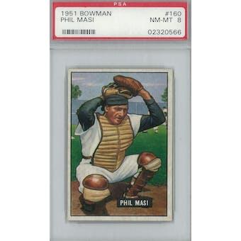 1951 Bowman Baseball #160 Phil Masi PSA 8 (NM-MT) *0566 (Reed Buy)