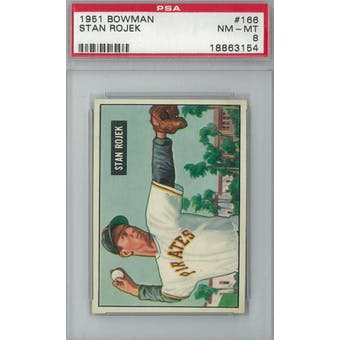 1951 Bowman Baseball #166 Stan Rojek PSA 8 (NM-MT) *3154 (Reed Buy)