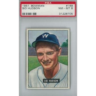 1951 Bowman Baseball #169 Sid Hudson PSA 8 (NM-MT) *8705 (Reed Buy)