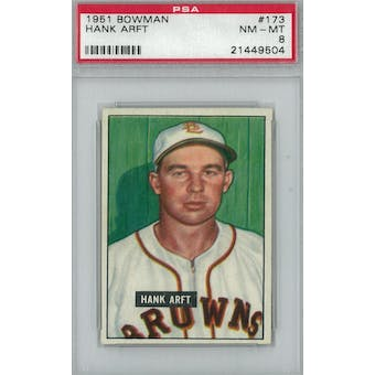 1951 Bowman Baseball #173 Hank Arft PSA 8 (NM-MT) *9504 (Reed Buy)