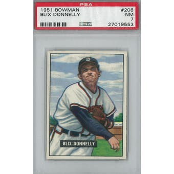 1951 Bowman Baseball #208 Blix Donnelly PSA 7 (NM) *9553 (Reed Buy)