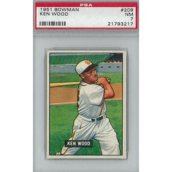 1951 Bowman Baseball #209 Ken Wood PSA 7 (NM) *3217 (Reed Buy)