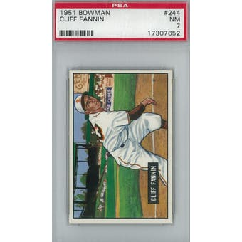 1951 Bowman Baseball #244 Cliff Fannin PSA 7 (NM) *7652 (Reed Buy)