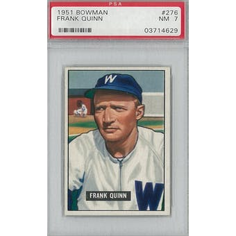 1951 Bowman Baseball #276 Frank Quinn PSA 7 (NM) *4629 (Reed Buy)