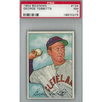 1952 Bowman Baseball #124 George Tebbetts PSA 7 (NM) *0275 (Reed Buy)