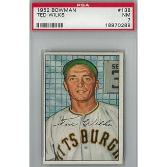 1952 Bowman Baseball #138 Ted Wilks PSA 7 (NM) *0289 (Reed Buy)