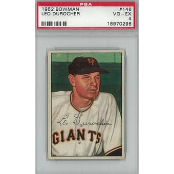 1952 Bowman Baseball #146 Leo Durocher PSA 4 (VG-EX) *0296 (Reed Buy)