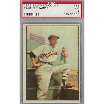 1953 Bowman Color Baseball #39 Paul Richards PSA 7 (NM) *5468 (Reed Buy)