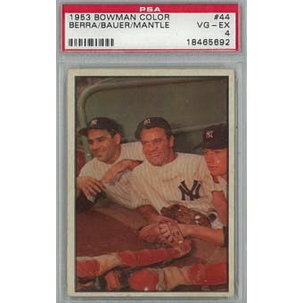 1953 Bowman Color Baseball #44 Berra/Bauer/Mantle PSA 4 (VG-EX) *5692 (Reed Buy)