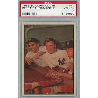 1953 Bowman Color Baseball #44 Berra/Bauer/Mantle PSA 4 (VG-EX) *5692 (Reed Buy)