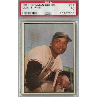 1953 Bowman Color Baseball #51 Monte Irvin PSA 5 (EX) *7863 (Reed Buy)