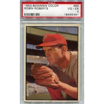 1953 Bowman Color Baseball #65 Robin Roberts PSA 4 (VG-EX) *5491 (Reed Buy)