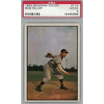 1953 Bowman Color Baseball #114 Bob Feller PSA 2 (Good) *5698 (Reed Buy)