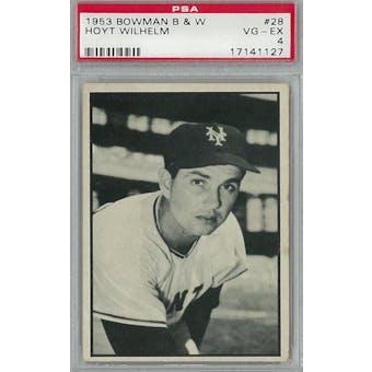 1953 Bowman Black & White Baseball #28 Hoyt Wilhelm PSA 4 (VG-EX) *1127 (Reed Buy)