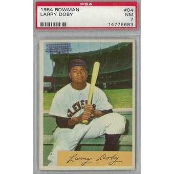 1954 Bowman Baseball #84 Larry Doby PSA 7 (NM) *6683 (Reed Buy)